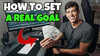 How To Set A Real Goal For Trading Stocks