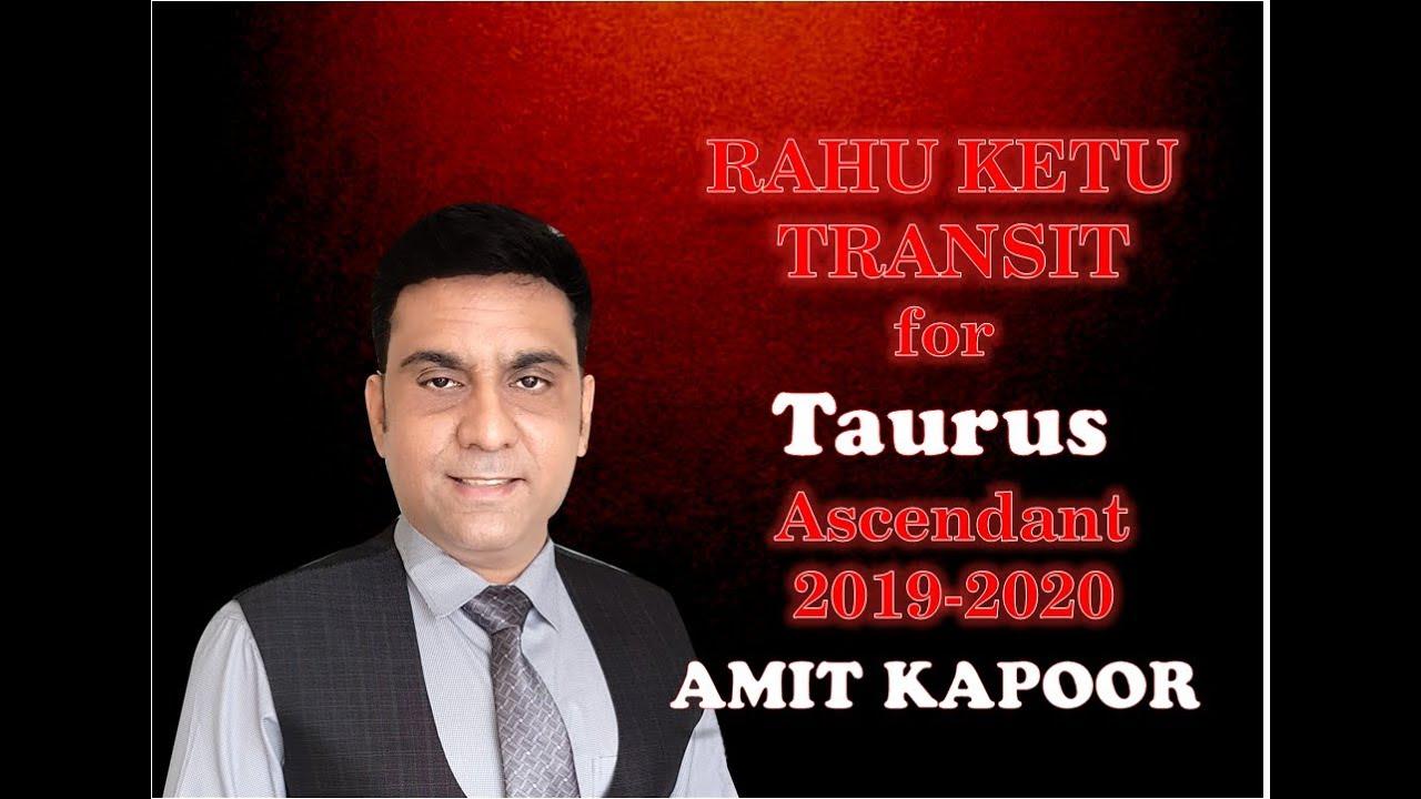 Repeat Rahu Ketu Transit 2019 Effect on Taurus Ascendant by