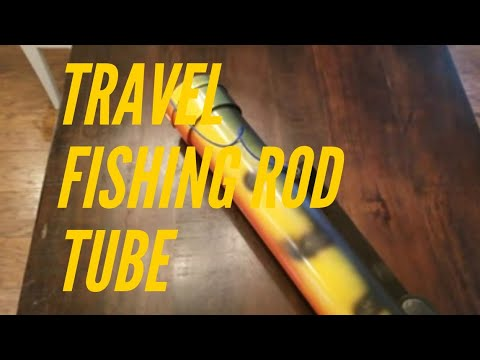 Best Travel Fishing Rod Tube Case on a Budget Under $35