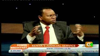 Power Breakfast Interview: Kenya's Judicial Service