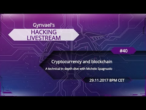 Hacking Livestream #40: Cryptocurrency and blockchain