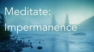 Daily Calm: impermanence
