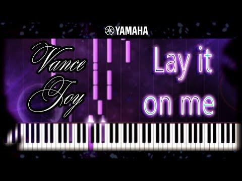 Vance Joy - Lay It On Me - Piano Cover, Tutorial, Chords, Sheet Music & MIDI