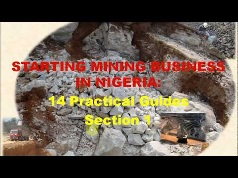#MM01: STARTING A MINING BUSINESS IN NIGERIA: 14 PRACTICAL GUIDES (SECTION 1)
