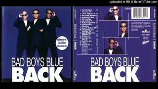 Bad Boys Blue – Come Back and Stay '98 (Track taken from the album Back – 1998)