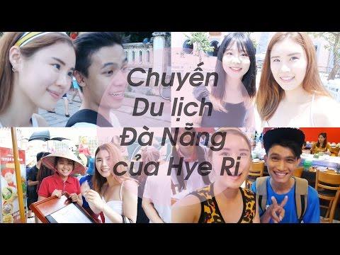 Chuyến  Du lịch  Đà Nẵng  của Hye Ri - 다낭 여행