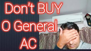 Never Buy O General Ac Total Waste Of Money.