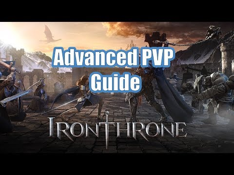 Iron Throne Advanced PVP Guide