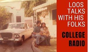 College Radio :: Loos Talks to his Folks
