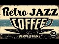 Coffee Jazz Music - Retro Lounge & Jazz Instrumental Music - Happy Morning Jazz Music