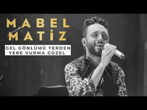 Mabel Matiz - Gel Gönlümü Yerden Yere Vurma Güzel, Öyle Dertli, Hep Sonradan (BGM Konseri - Medley)