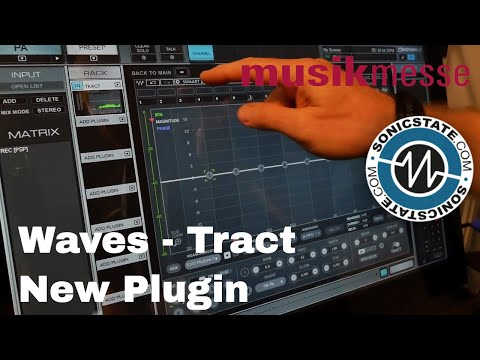 MESSE 18: Waves Tract - New Plugin!
