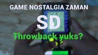 GAMES ZAMAN SD  - Nostalgia Yuks?