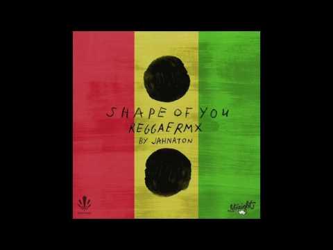 Ed Sheeran - Shape Of You (Reggae Remix)