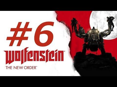 Wolfenstein The New Order Gameplay Walkthrough Part 6  (XBOX ONE)