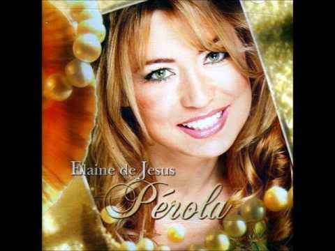DE ELAINE BAIXAR JESUS PLAYBACK DE PEROLA CD