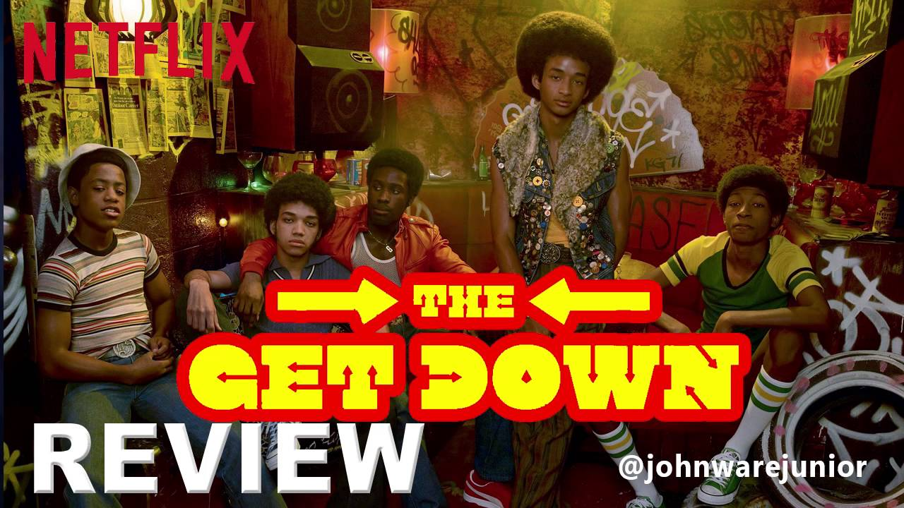 Netflix Original Series The Get Down Part 1 Review Audio