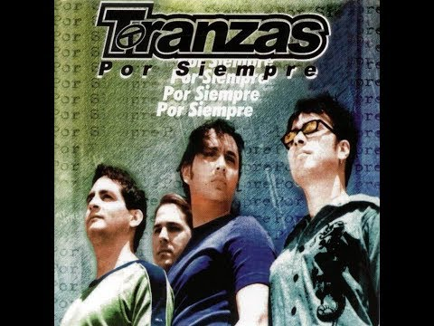 Los mejores éxitos de TRANZAS (MÚSICA HQ)