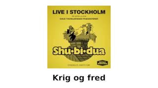 Shu-bi-dua Live i Stockholm - Krig og fred