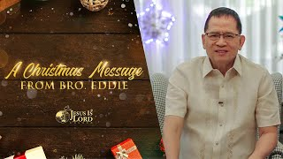 A Christmas Message from Bro. Eddie