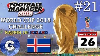 FM18 World Cup Challenge | Nation 10: ICELAND | E21: AN UPSET? | Football Manager 2018