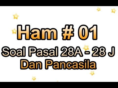 HAM #01 Soal Tentang Pasal 28A Dan Pancasila