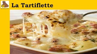 La Recette De La Tartiflette (recette Facile)