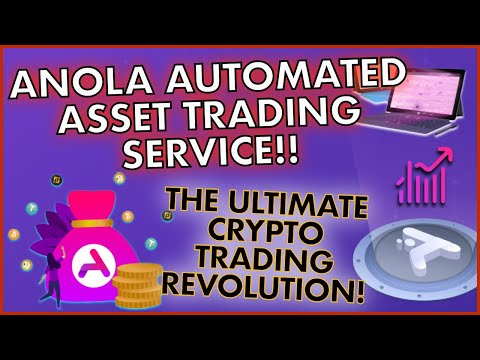 ANOLA AUTOMATED ASSET TRADING!! 📊 The Ultimate Cryptocurrency Trading Solution 💰 EARN DAILY PROFITS!