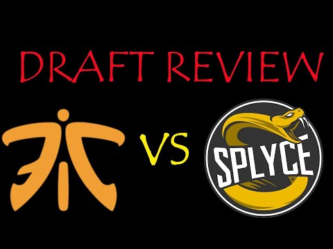 Draft Review: Fnatic vs Splyce