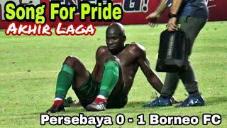 Kesedihan Para Pemain Persebaya saat Song For Pride akhir Laga Persebaya 0 vs 1 Borneo FC