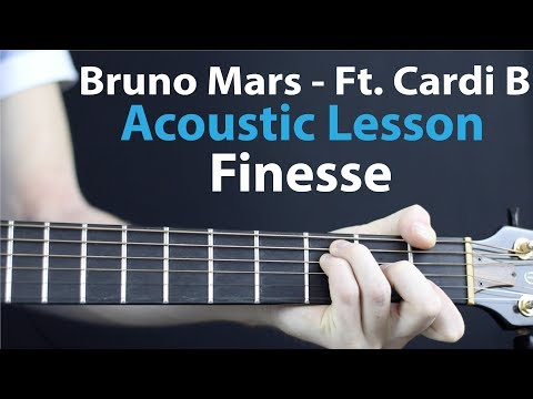 Finesse: Bruno Mars Ft. Cardi B - Acoustic Lesson