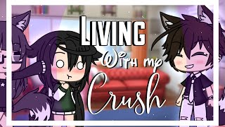 Living with my crขsh || GLMM || Gacha Life mini movie ||