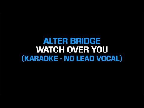 Alter Bridge - Watch Over You (Karaoke Instrumental - No Lead Vocal)