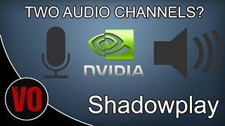 Shadowplay separate audio