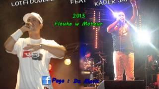 Kader Japonai Feat Lotfi Dk 2013  Flouka We Moteur By Ali Eden Park