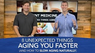 8 Unexpected Things Aging You Faster (And How to Slow Aging Naturally)