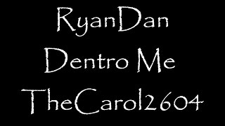 Watch Ryandan Dentro Me video