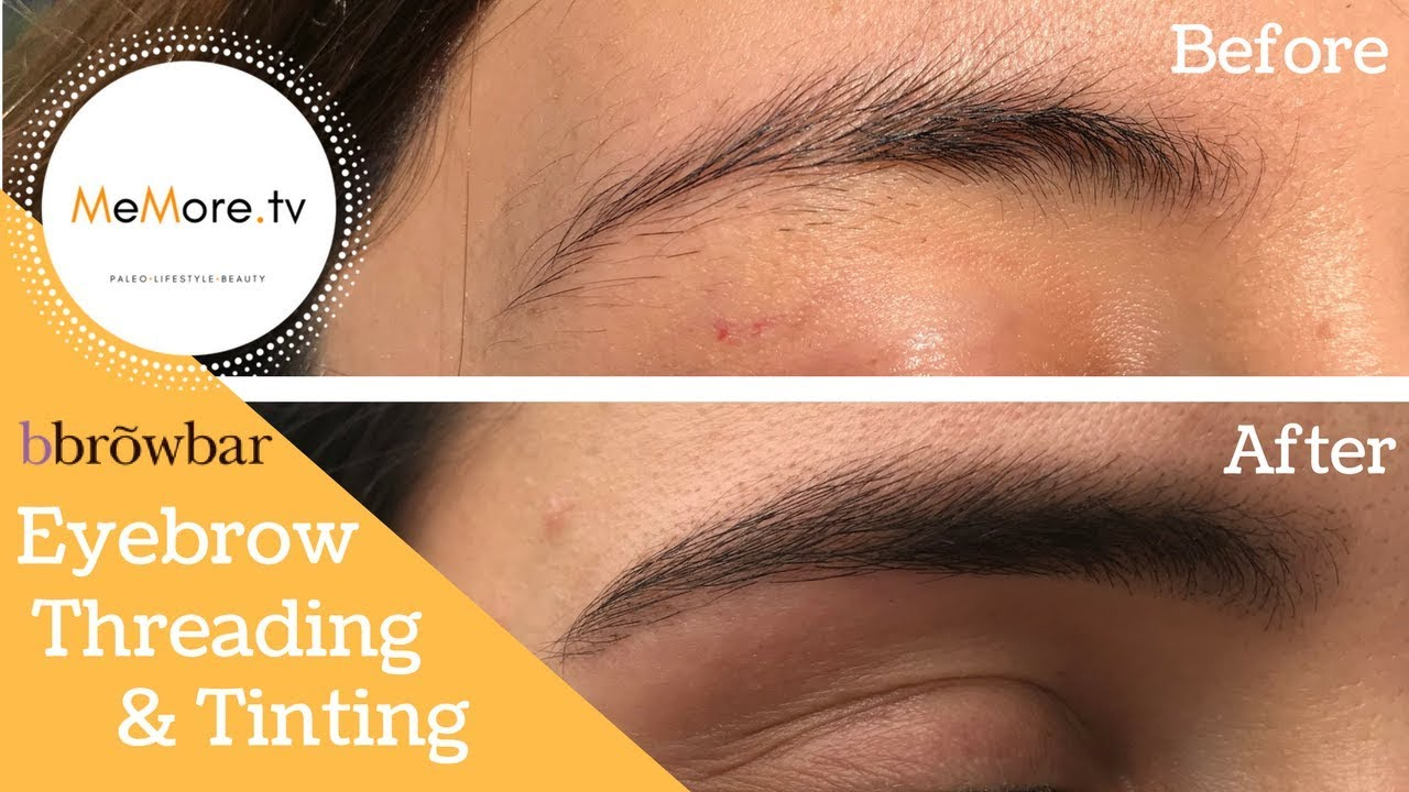 Eyebrow Threading And Tinting Before After Memoretv Youtube