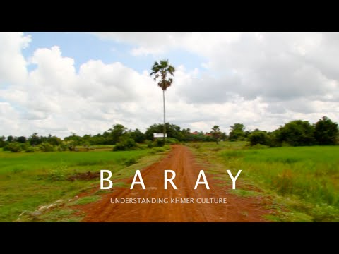 Baray- Understanding Khmer Culture (Documentary Film)