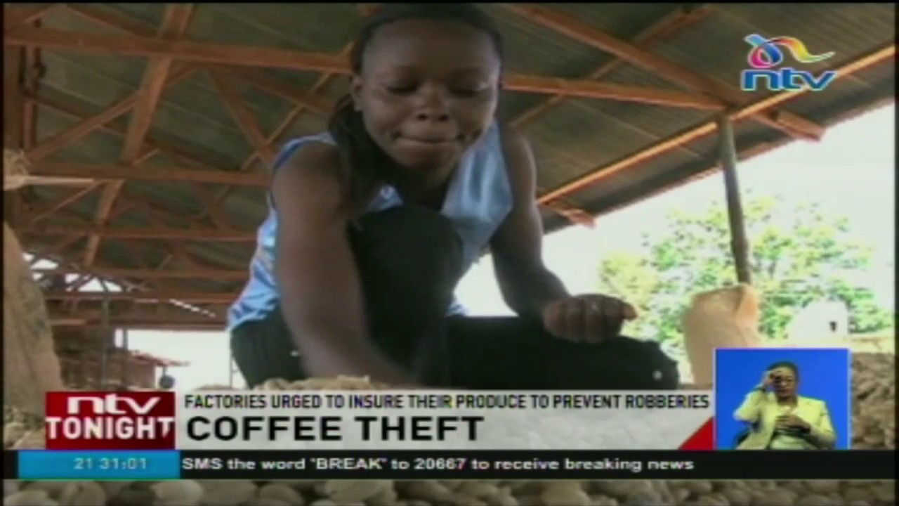 Factories urged to insure their produce to prevent coffee theft