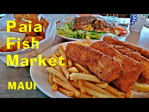 Paia Fish Market Lahaina Maui. Excellent Value  Outstanding Fish Tacos