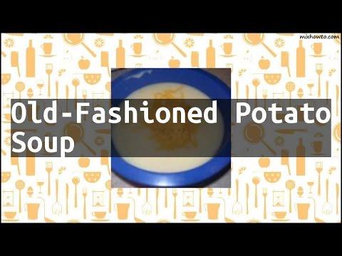 Recipe Old-Fashioned Potato Soup
