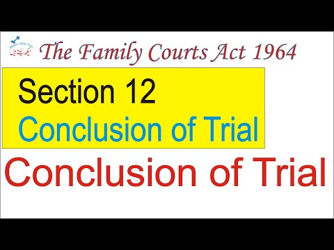 Conclusion Of Trial--Family Courts Act 1964