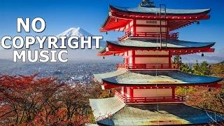 Music [NO COPYRIGHT]- Japanese instrumental Music