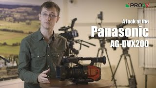 Panasonic DVX-200 - Our First Impressions