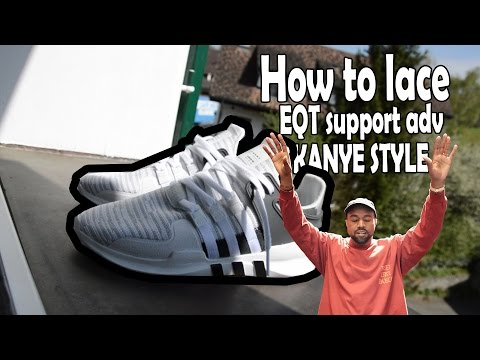 HOW TO LACE ADIDAS EQT SUPPORT ADV KANYE WEST INSPIRED