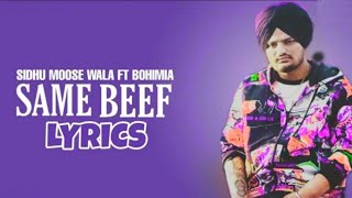 SAME BEEF LYRICS 🤠| Sidhu Moose Wala Ft Bohemia |Tik Tok Famous✓ | Attitude New Punjabi Song 2019