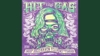 hit the gas feat snoop dogg nef the pharaoh