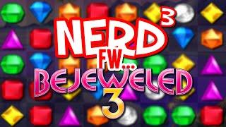 Nerd³ FW - Bejeweled 3
