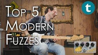 Top 5 | Modern Fuzzes | Demo
